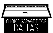 Choice Garage Door Dallas
